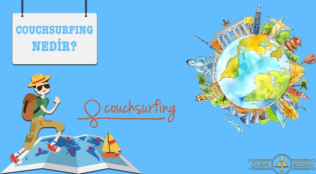 Couch surfing Nedir ve Türkçe Nasıl Üye Olunur : Çılgın Gezgin